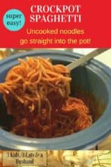 Super Easy Crockpot Spaghetti with Uncooked Noodles