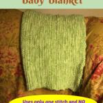 Super Easy Knitted Baby Blanket