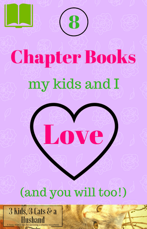 8 of My Favorite Children's Chapter Books