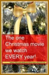 Christmas movie we watch every year