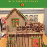 How to Build a Fairy House with popsicle sticks