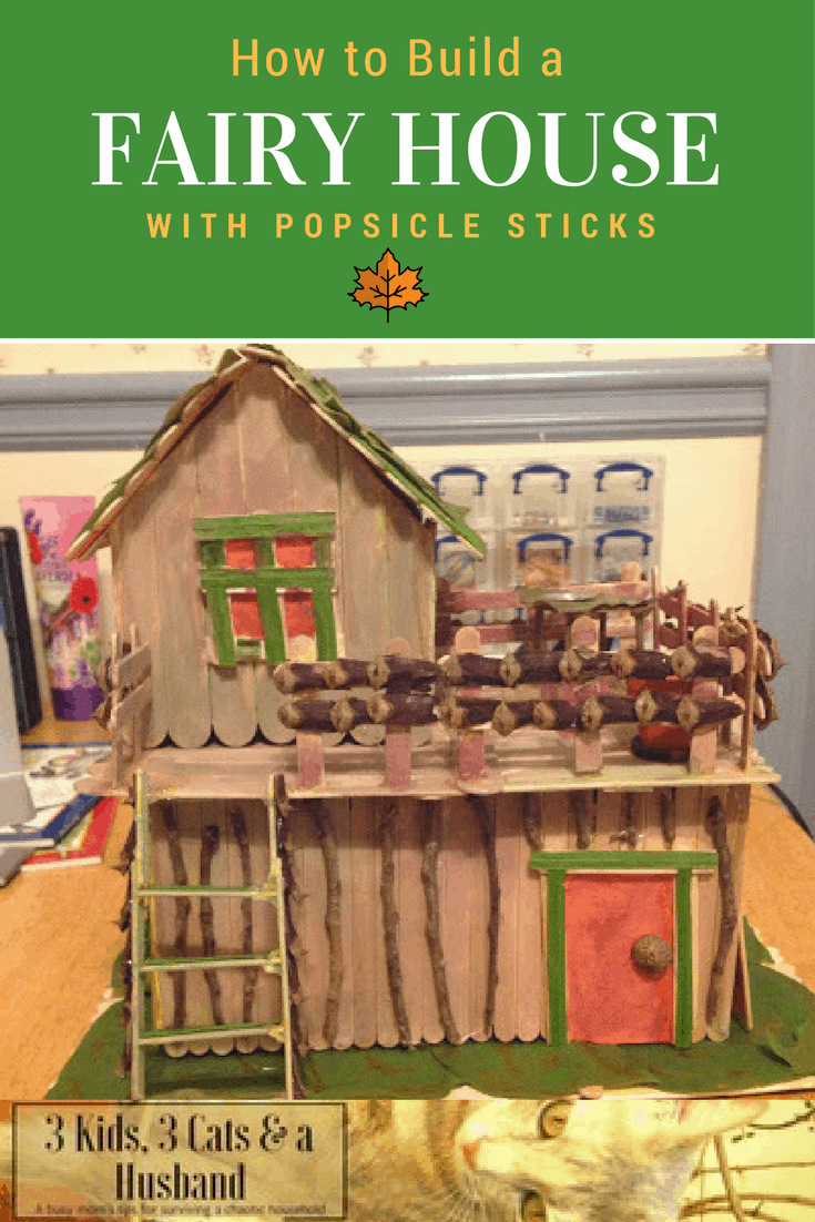 rebecca 39 s fairy house with popsicle sticks. Black Bedroom Furniture Sets. Home Design Ideas