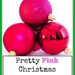 Pretty pink Christmas ornaments