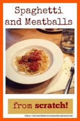 Spaghetti and meatballs from scratch