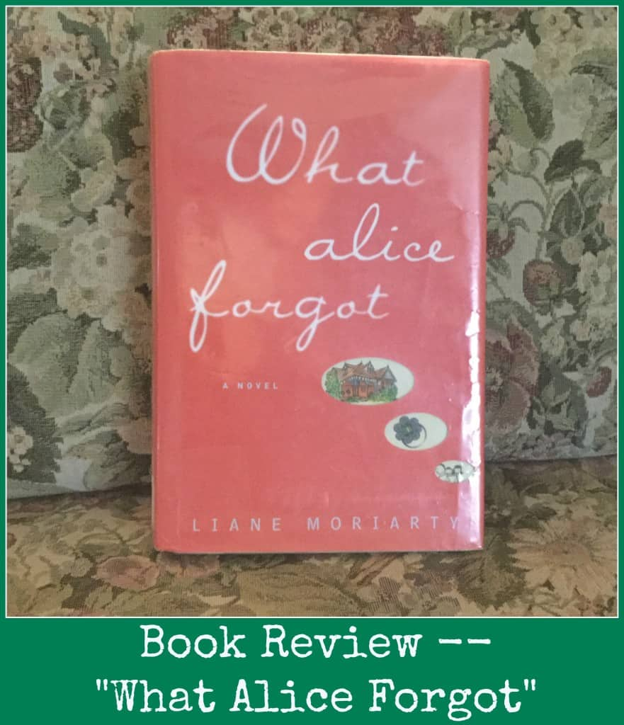 Book review what alice forgot liane moriarty