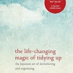 Life changing magic of tidying up book by Marie Kondo
