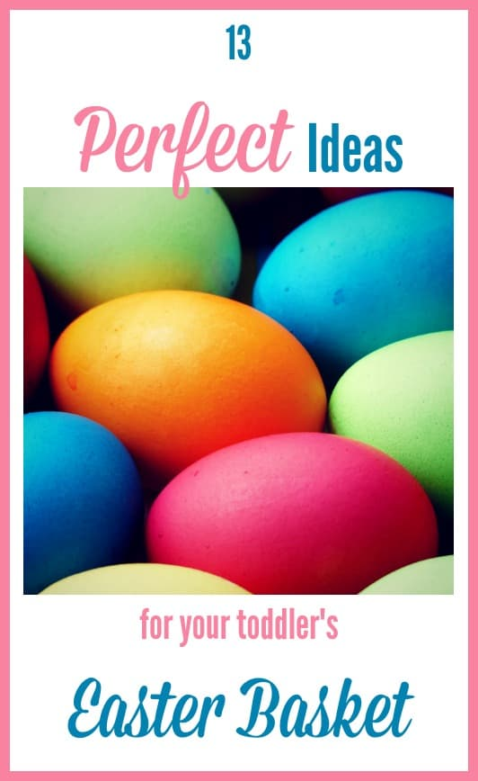 Perfect Ideas for your toddler's Easter Basket