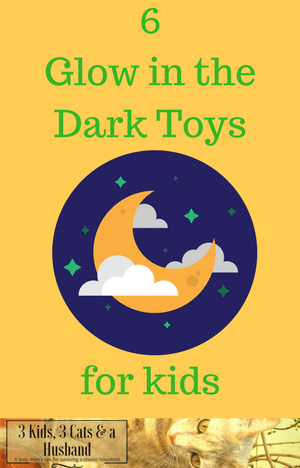 6 Glow in the Dark Toys for Kids