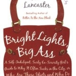 Bright Lights Big Ass by Jen Lancaster book review