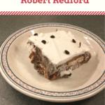 Better than Robert Redford creamy pudding dessert