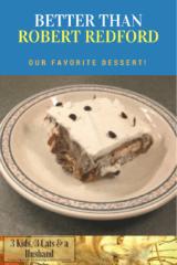 Better than Robert Redford favorite family dessert