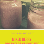 Mixed Berry Breakfast Smoothies