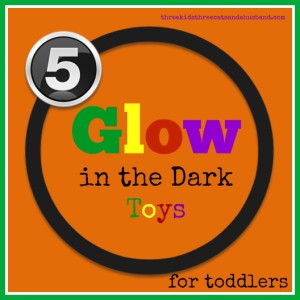 glow-in-the-dark-toys-for-toddlers