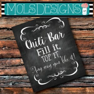 Chalkboard-Style Chili Bar Sign