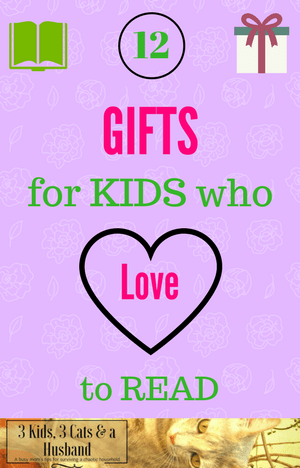 12 Gifts for Kids Who Love to Read