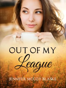Sweet Romance book Out of My League by Jennifer McCoy Blaske