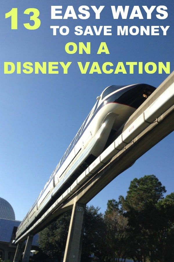 13 Easy Ways to Save Money on Your Disney Vacation