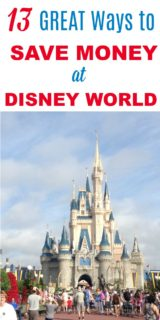 13 Great Ways to Save Money at Disney World