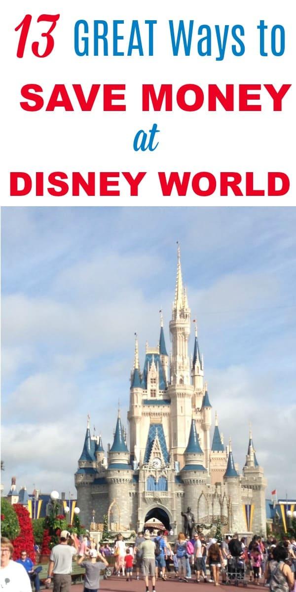 13 Ways to Save Money at Disney World