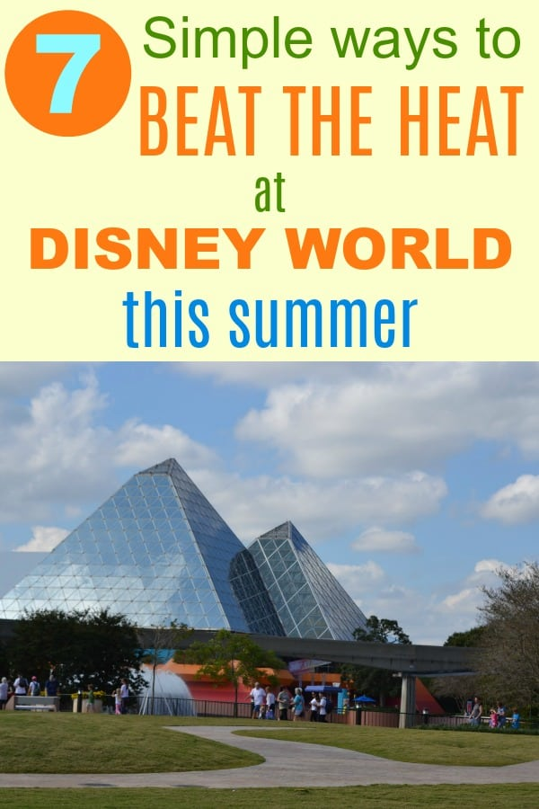 7 Simple Ways to Beat the Heat at Disney World this summer