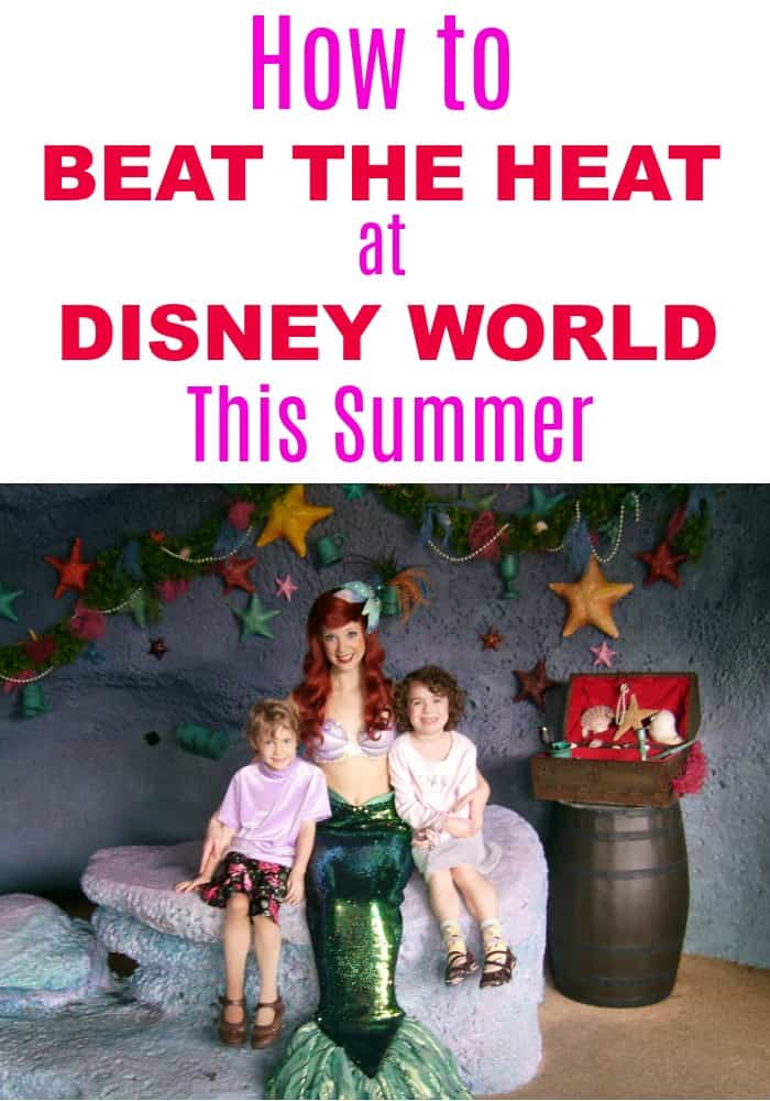 How to Beat the Heat on your Walt Disney World vacation this summer