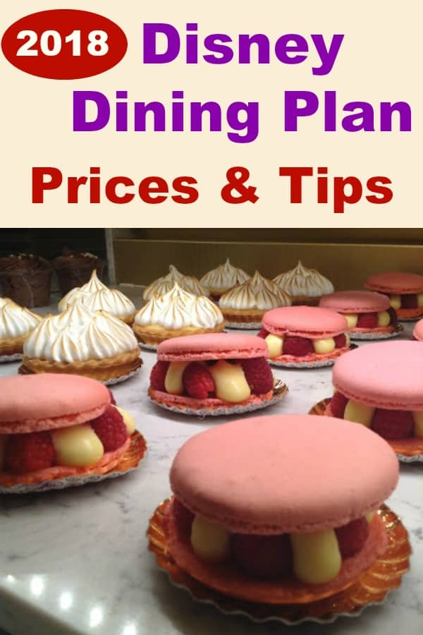 2018 Disney Dining Plan Prices & Tips