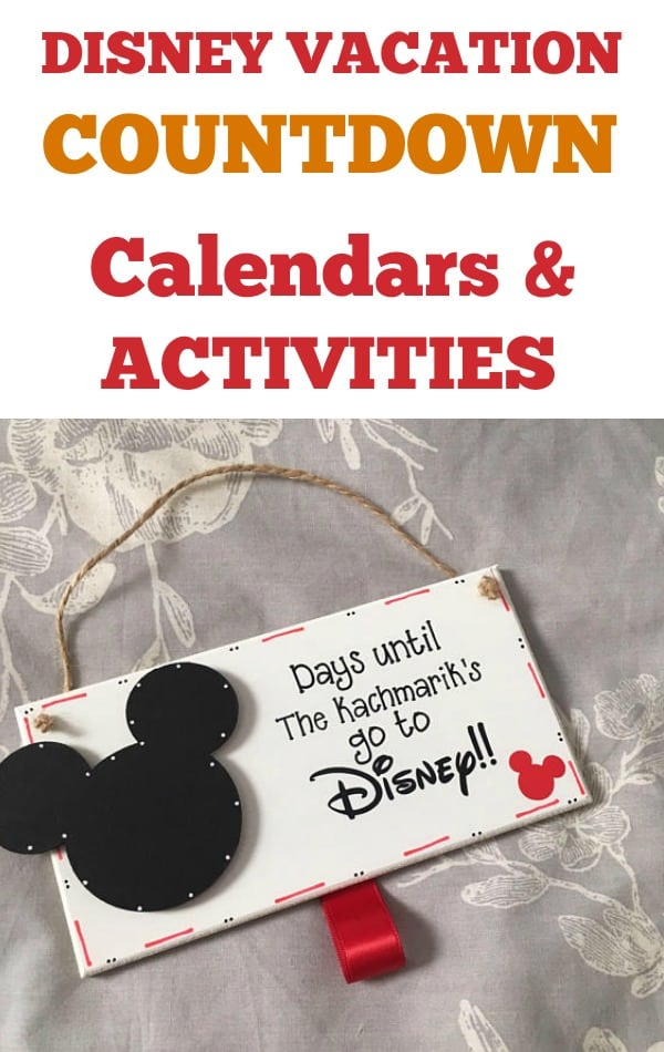 Disney Vacation Countdown Calendars and Activities