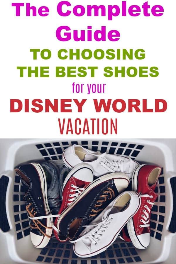 Complete guide to choosing the best shoes for your Disney World theme park vacation