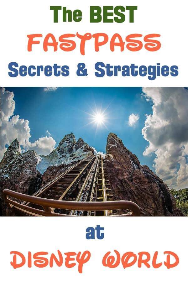 Best FastPass Secrets & Strategies at Disney World