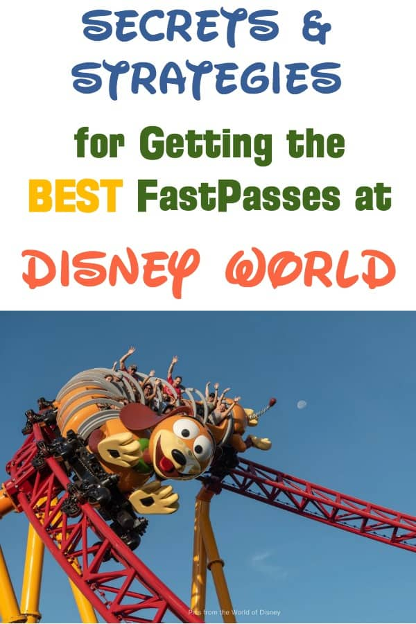 Secrets and Strategies for getting the best Fastpasses at Disney World2