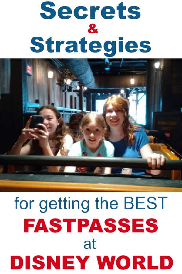 Secrets and strategies for getting best Fastpasses at Disney World