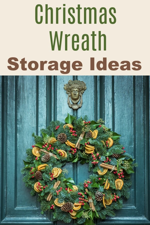 Christmas Wreath Storage Ideas