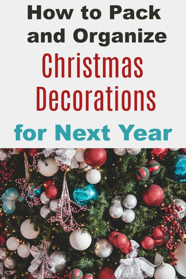 How to Pack and Organize Christmas Decorations for next year