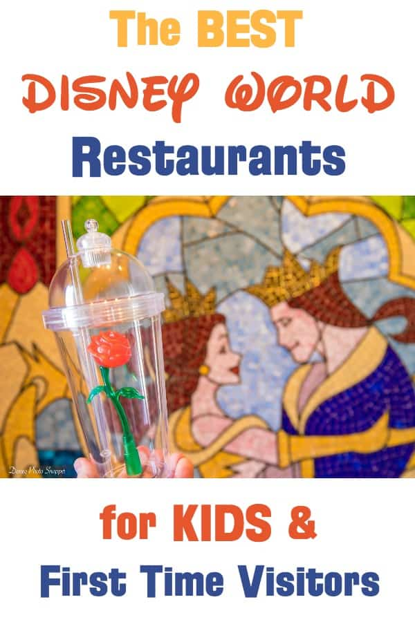 Best Disney World Restaurants for kids and first time visitors