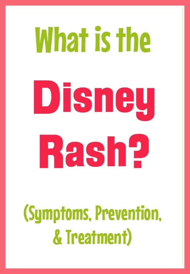 What does the Disney rash look like? Is the Disney rash dangerous? How long does it take for the rash to go away? Learn about the treatment and prevention for the itchy bumps you might get on your legs on your family vacation