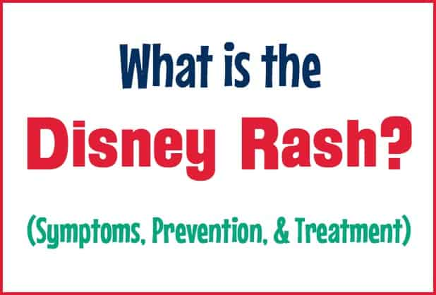 What is the Disney Rash? (Symptoms, Prevention, and Treatment)
