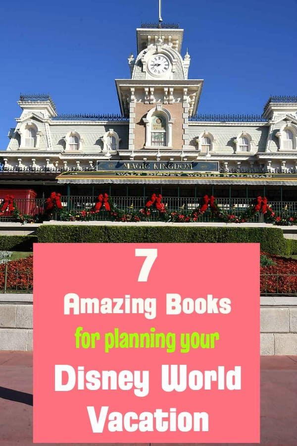 Best Guide Books for planning your Disney World vacation