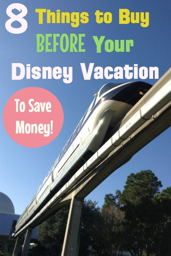 things to buy before Disney World vacation to save money