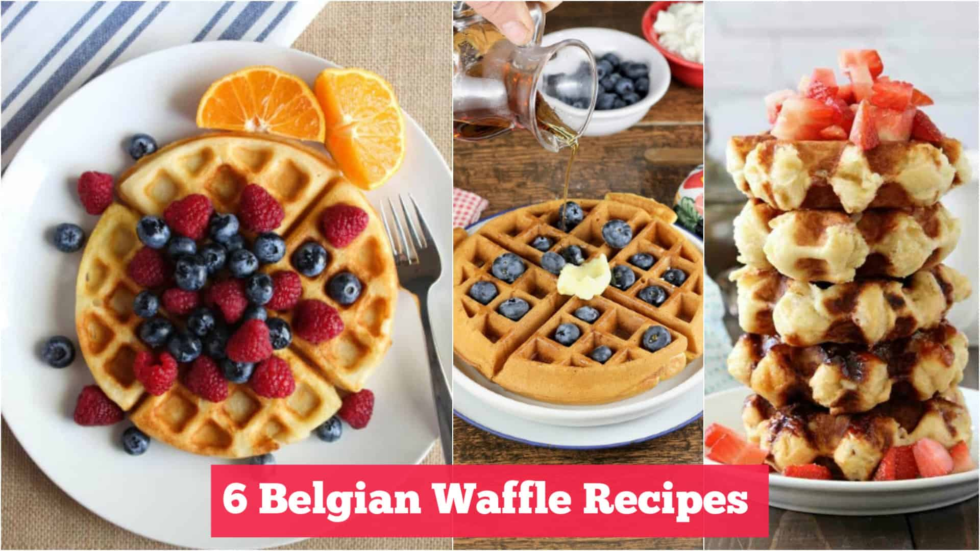 6 Homemade Belgian Waffle Recipes (Fluffy and Delicious!)