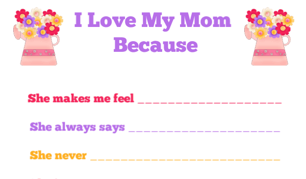 """I Love My Mom Because"" Free Printable for Kids"