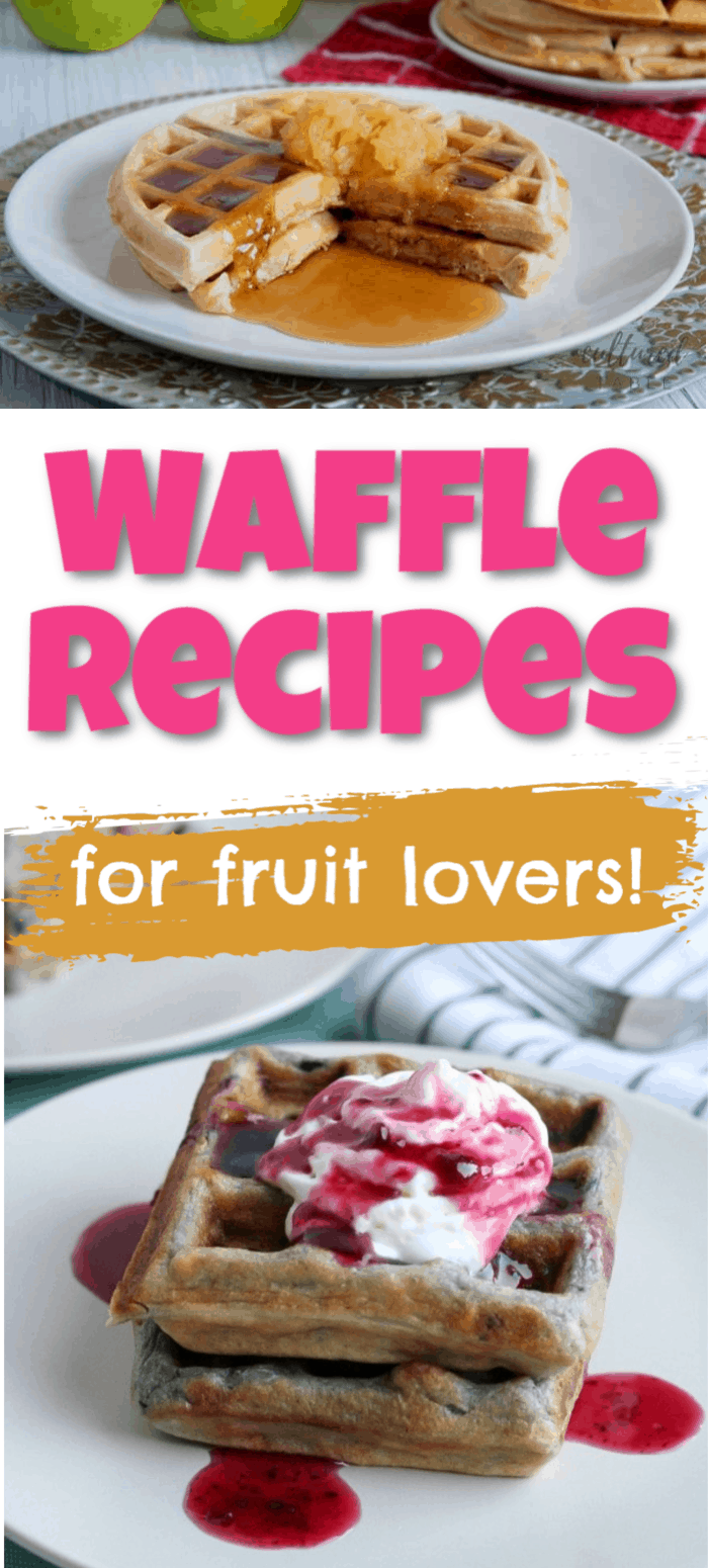 Waffles with Fruit Recipes