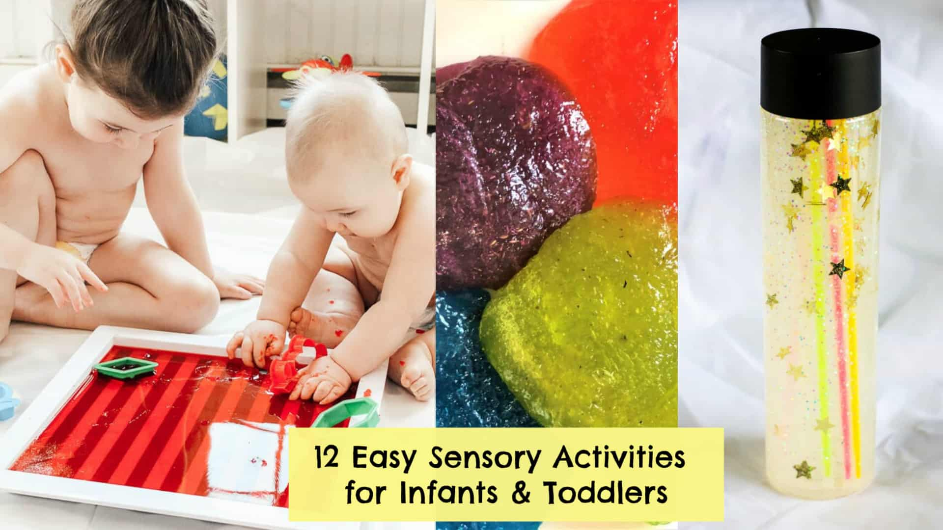 12 Fun & Easy Sensory Activities for Infants & Toddlers