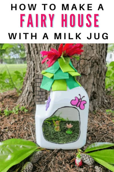 How to make a Fairy House with a milk jug