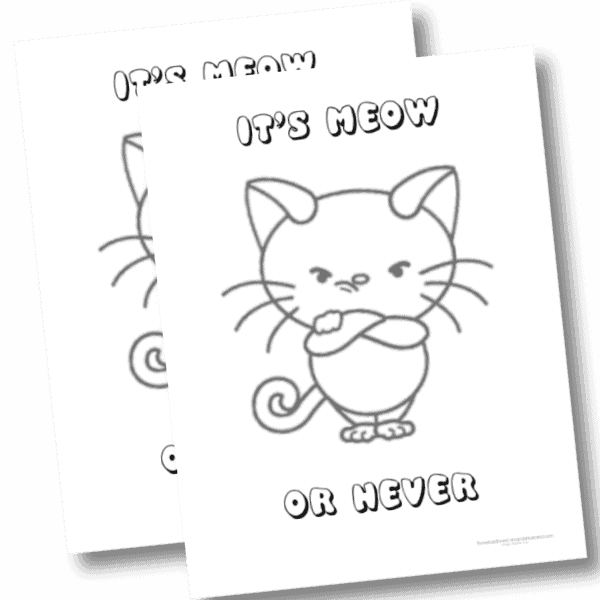 Meow or never free cat coloring pages