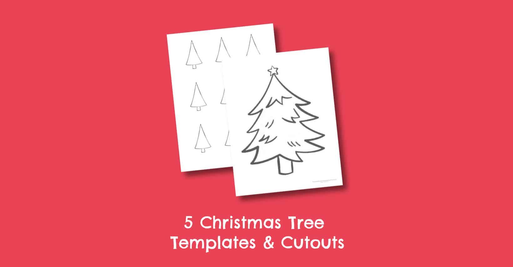 5 Free Printable Christmas Tree Templates and Cutouts