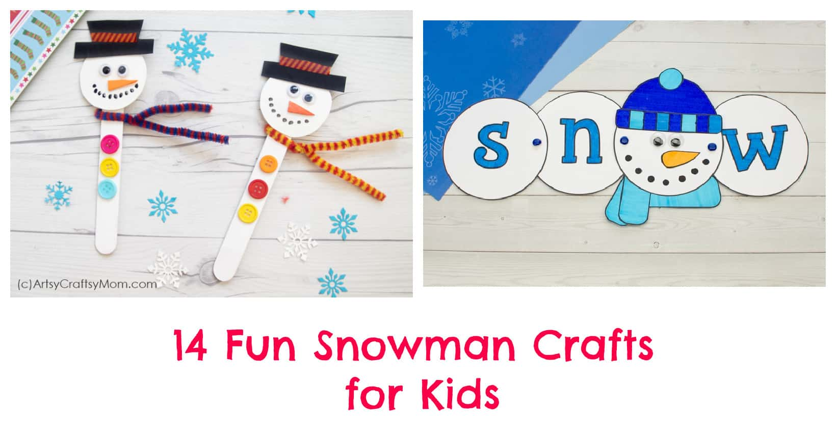 14 Christmas Snowman Crafts for Kids