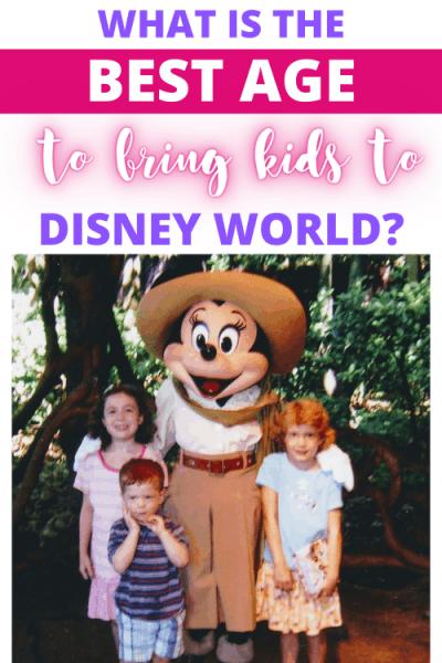Best age to bring kids to Disney World