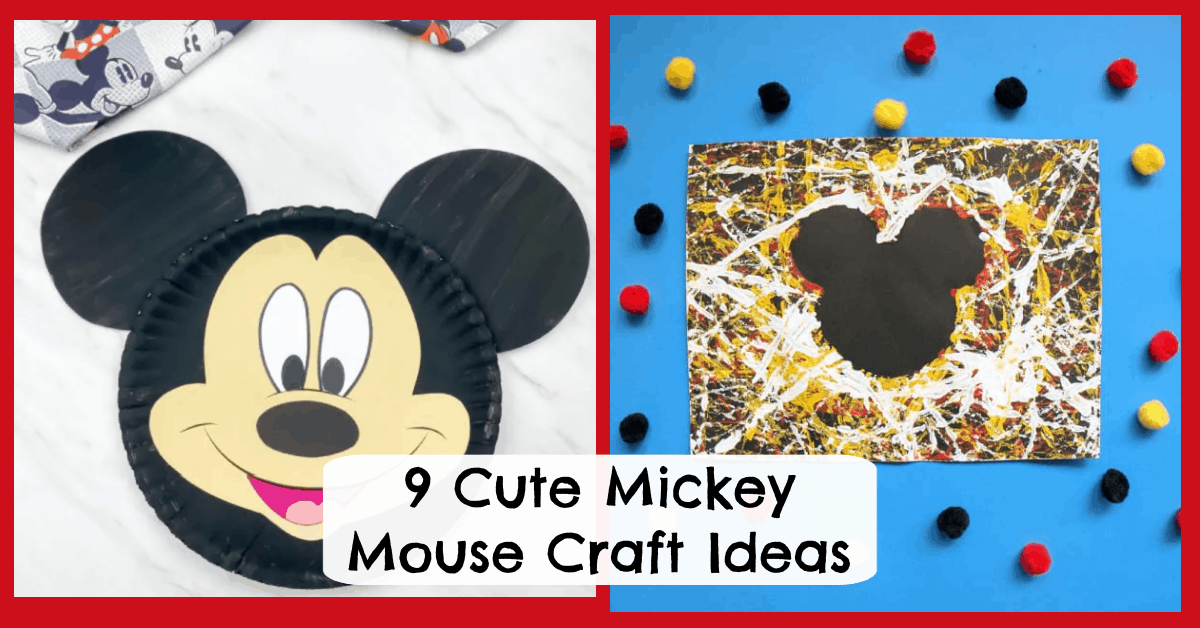 Mickey Mouse Craft Ideas for Kids & Adults